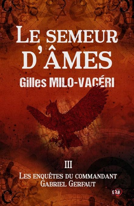 [Milo-Vaceri, Gilles] Commandant Gabriel Gerfaut - Tome 3 : Le semeur d'âme Couv6612