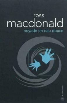 [MacDonald, Ross] Lew Archer - Tome 2 : Noyade en eau douce Couv7210