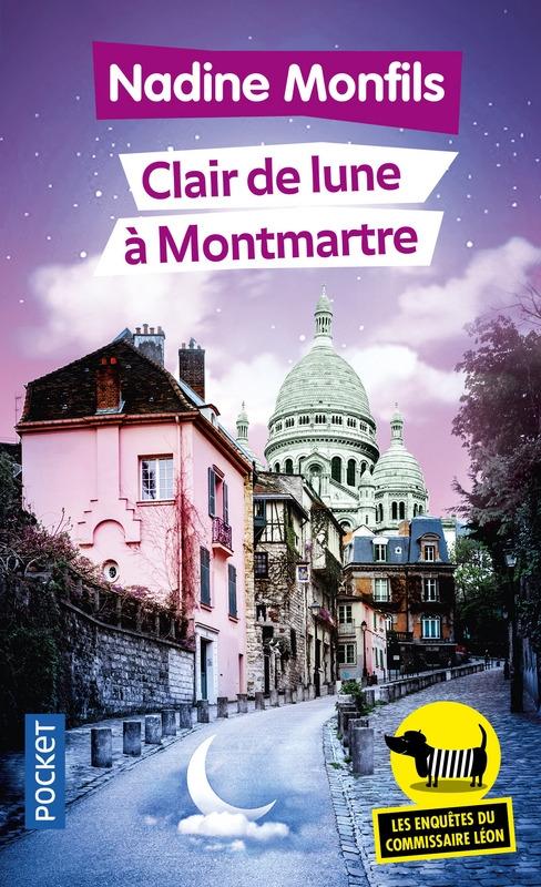 [Monfils, Nadine] Les enquêtes du commissaire Léon - Tome 5 : Clair de Lune à Montmartre Couv7211