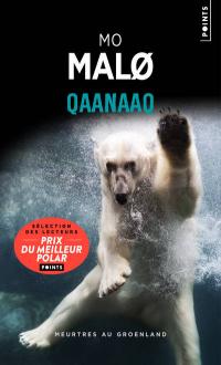 [Malo, Mo] Capitaine Andriensen - tome 1 : Qaanaaq Couv7311
