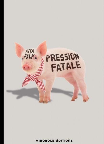 [Falk, Rita] Pression fatale Couv7511
