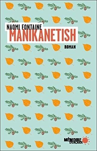 [Fontaine, Naomi] Manikanetish Couv9010