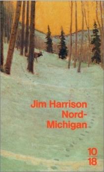 [Harrison, Jim] Nord-Michigan Couv9410