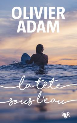 [Adam, Olivier] La tête sous l'eau Cover117