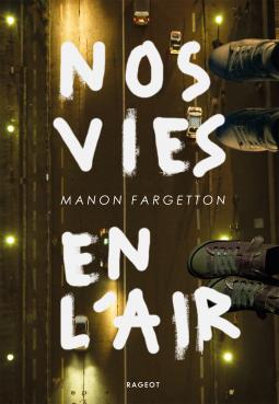 [Fargetton, Manon] Nos vies en l'air Cover126
