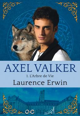 [Erwin, Laurence] Axel Valker - Tome 1 : L'arbre de vie Cover129