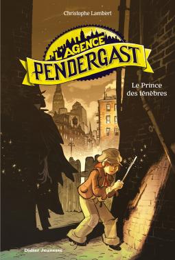 [Lambert, Christophe] L'Agence Pendergast - Tome 1 : Le prince des Ténèbres Cover134