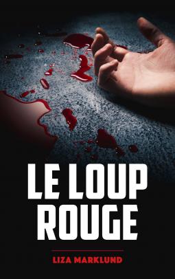 [Marklund, Liza] Le loup rouge Cover152