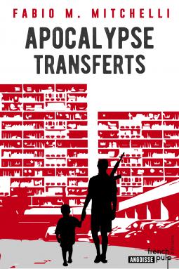 [Mitchelli, Fabio M.] Apocalypse transferts Cover153