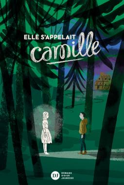 [Galand, Lucie] Elle s'appelait Camille Cover158