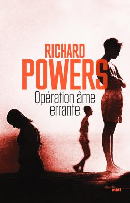 [Powers, Richard] Opération âme errante Cover161