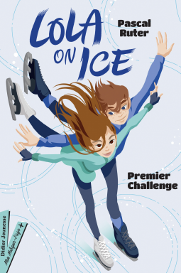 [Ruter, Pascal] Lola on ice - Tome 1 : Premier challenge Cover168