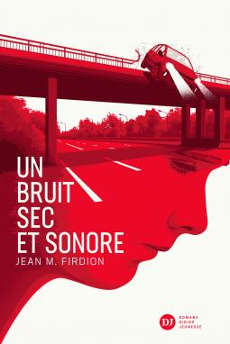 [Firdion, Jean M.] Un bruit sec et sonore Cover173