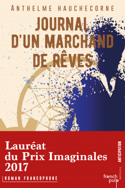 [Hauchecorne, Anthelme] Journal d'un marchand de rêves Cover174