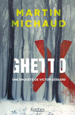 [Michaud, Martin] Victor Lessard - Tome 5 : Ghetto X Cover178