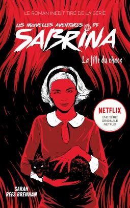 [Brennan, Sarah Rees] Les nouvelles aventures de Sabrina – Tome 2 : la fille du chaos Cover180