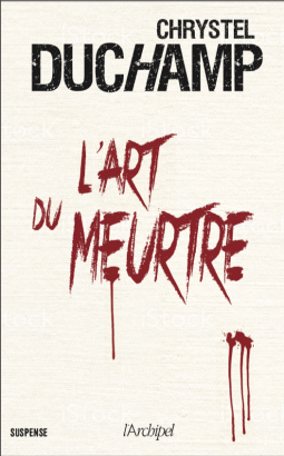 [Duchamp, Chrystel] L'art du meurtre Cover181