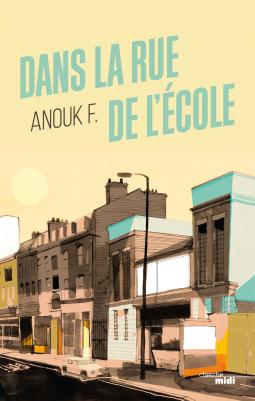 [F., Anouk] Dans la rue de l'école Cover189