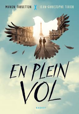 [Fargetton, Manon, et Tixier, Jean-Christophe] En plein vol Cover196