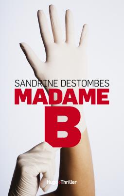 [Destombes, Sandrine] Madame B Cover199
