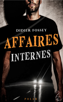 [Fossey, Didier] Affaires internes Cover203