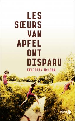 [McLean, Felicity] Les soeurs Van Apfel ont disparu Cover205