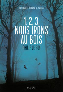 [Le Roy, Philip] 1,2, 3 nous irons au bois Cover210