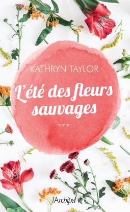 [Taylor, Kathryn] L'été des fleurs sauvages Cover211