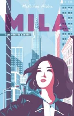 [Aloha, Mathilde] Mila - Tome 1 : les vérités cachées Cover212