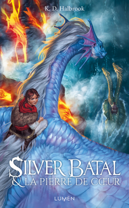 [Halbrook, K.D.] Silver Batal - tome 2 : Silver Batal et la pierre de coeur Cover213