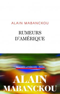 [Mabanckou, Alain] Rumeurs d'Amérique Cover216