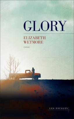 [Wetmore, Elizabeth] Glory Cover217