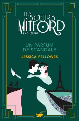 [Fellowes, Jessica] Les soeurs Mitford enquêtent - Tome 3 : Un parfum de scandale Cover219