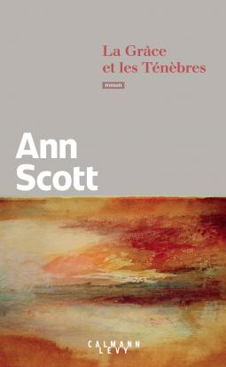 [Scott, Ann] La grâce et les ténèbres Cover222