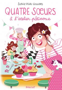 [Rigal-Goulard, Sophie] Quatre soeurs à l'atelier pâtisserie Cover230