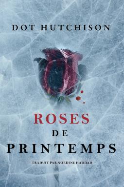 [Hutchinson, Dot] Rose de printemps Cover233