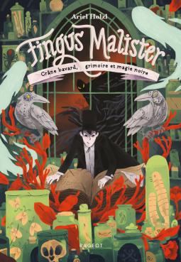 [Holz, Ariel] Fingus Malister - Tome 2 : Crâne bavard, grimoire et magie  Cover234