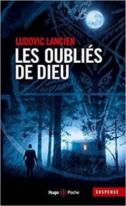 [Lancien, Ludovic] Les oubliés de Dieu Cover239