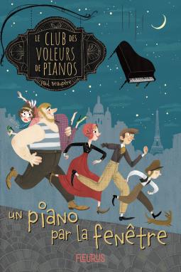 [Beaupère, Paul] Le club des voleurs de pianos - Tome 1 : Un piano par la fenêtre  Cover241