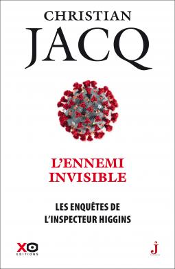 [Jacq, Christian] Les enquêtes de l'inspecteur Higgins – Tome 38 : L'ennemi invisible Cover244