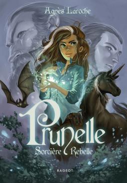 [Laroche, Agnès] Prunelle, sorcière rebelle Cover245