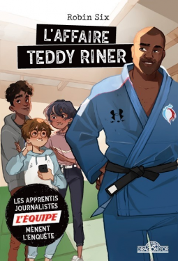 [Six, Robin] L'affaire Teddy Riner Cover247