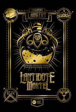 [Lambert, Cassandre] L'antidote mortel - Tome 1 Cover260