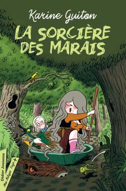[Guiton, Karine] La sorcière des marais Cover262