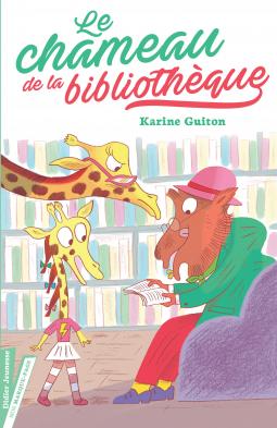 [Guiton, Karine] Le chameau de la bibliothèque Cover272