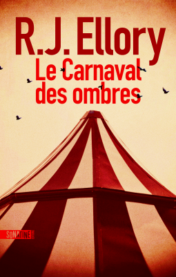 [Ellory, R.J.] Le carnaval des ombres Cover274