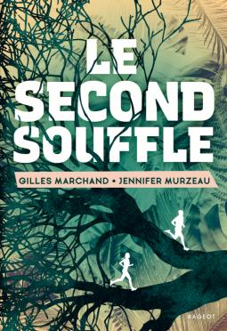 [Marchand, Gilles et Murzeau, Jennifer] Le second souffle Cover282