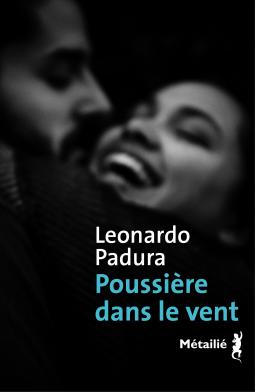 [Padura, Léonardo] Poussière dans le vent Cover285