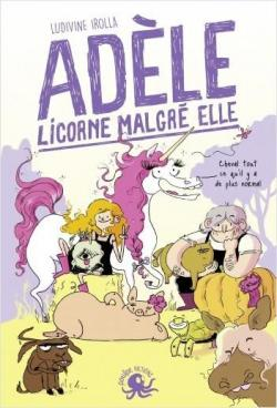 [Irolla, Ludivine] Adèle, licorne malgré elle Cvt_ad11