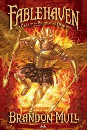 [Mull, Brandon] Fablehaven - Tome 5 : La prison des démons Cvt_fa10